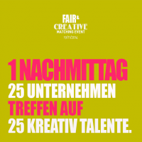 Fair & Creative - 1. Praktika-Matching-Event in Salzburg am 19.11.2014