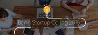Berlin Startup Calling 2016 - Beste Tech-Idee gesucht